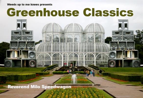 greenhouse classics_Milo